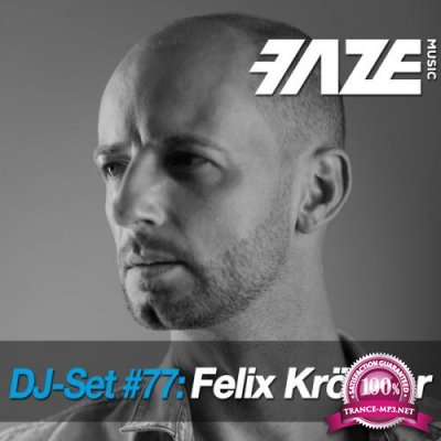 Faze DJ Set #77: Felix Krocher (2018)