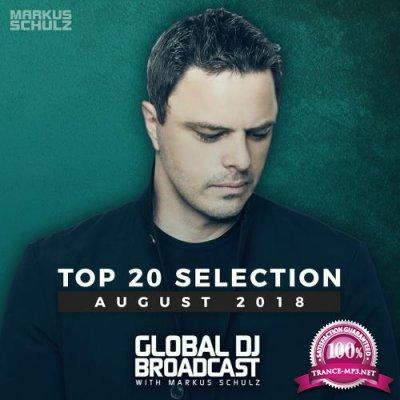 Markus Schulz - Global DJ Broadcast: Top 20 August 2018 (2018)
