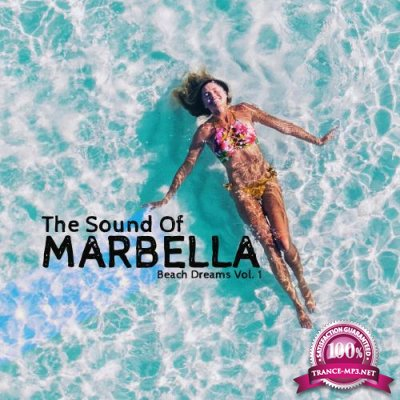 The Sound of Marbella Beach Dreams, Vol. 1 (2018)