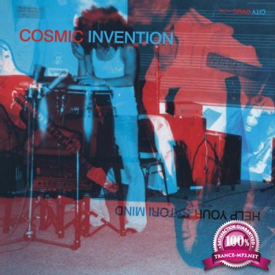 Cosmic Invention - Help Your Satori Mind (2018)