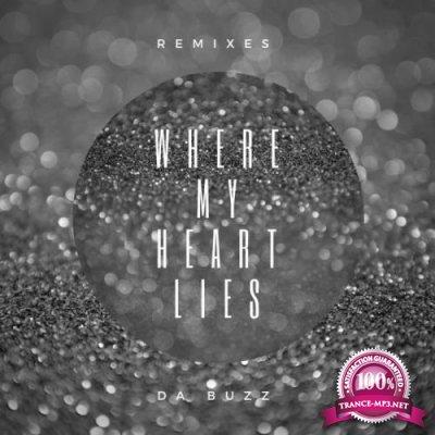 Da Buzz - Where My Heart Lies (Remixes) (2018)