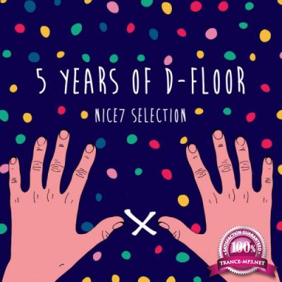 5 Years Of D-Floor: NiCe7 Selection (2018)