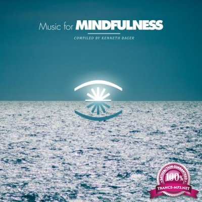 Music for Mindfulness Vol. 2 - Compiled by Kenneth B (2018)