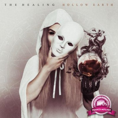 The Healing - Hollow Earth (2018)