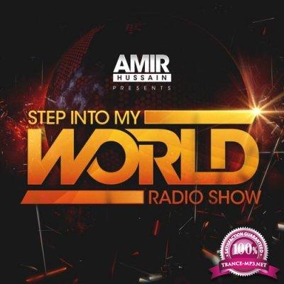 Amir Hussain - Step Into My World 046 (2018-08-21)