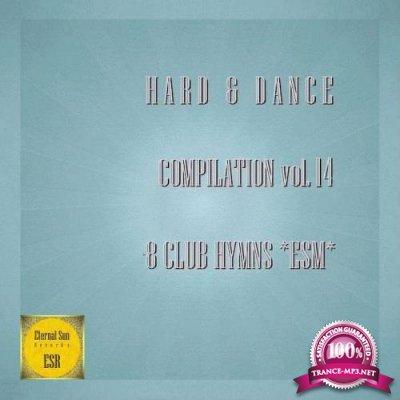Hard & Dance Compilation Vol 14 - 8 Club Hymns *ESM* (2018)