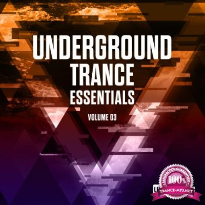 Underground Trance Essentials, Vol. 03 (2018)