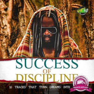 Success Of Discipline (2018)