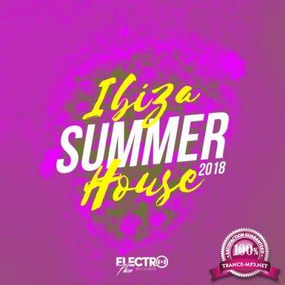 Electro Flow Records - Ibiza Summer House 2018 (2018)