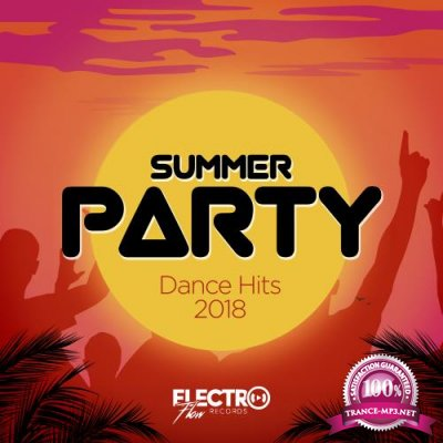 Electro Flow Records - Summer Party: Dance Hits 2018 (2018)