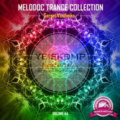 Melodoc Trance Collection by Sergei Vasilenko, Vol. 44 (2018)
