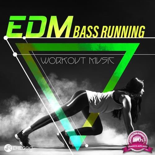 EDM Bass Running (Workout Music) (2018)