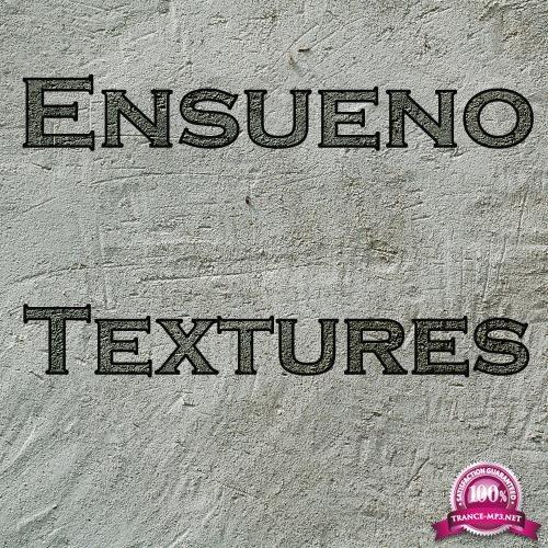 Ensueno - Textures (2018)