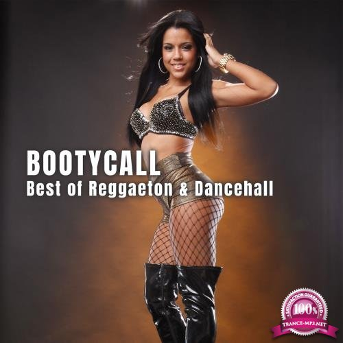 Bootycall: Best of Reggaeton & Dancehall (2018)