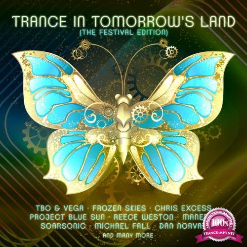 Trance In Tomorrow's Land: The Festival Edition (2018)