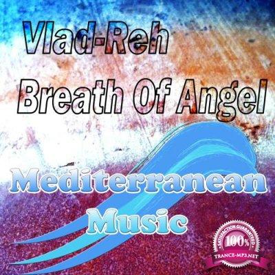 Vlad-Reh - Breath Of Angel (2018)