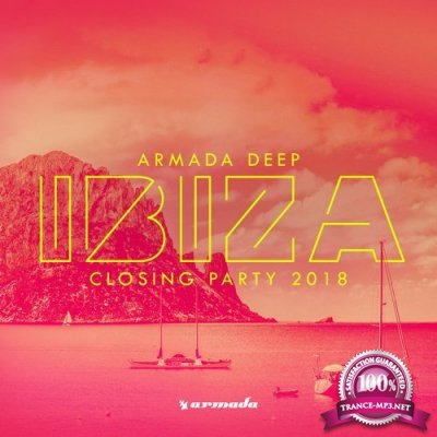 Armada Deep Ibiza Closing Party 2018 (2018)