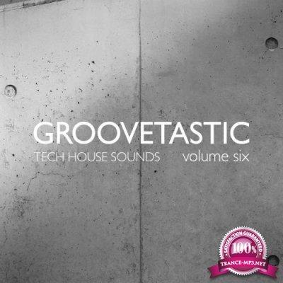 Groovetastic, Vol. 6 - Tech House Sounds (2018)