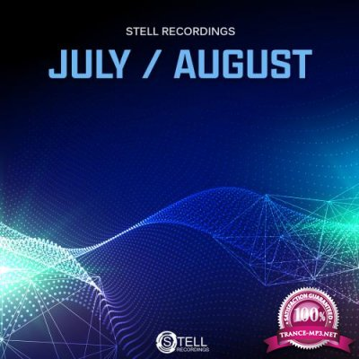 Stell Recordings (July & August 2018) (2018)