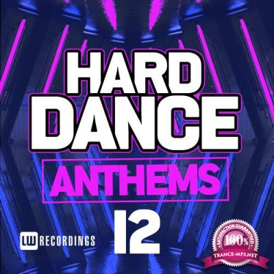 Hard Dance Anthems, Vol. 12 (2018)
