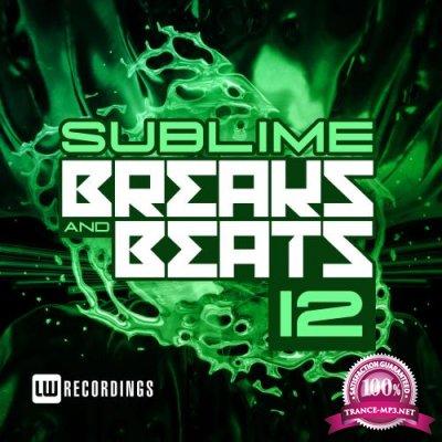 Sublime Breaks & Beats, Vol. 12 (2018)