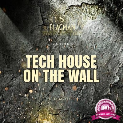 Tech House On The Wall (2018)
