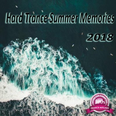 Hard Trance Summer Memories 2018 (2018)