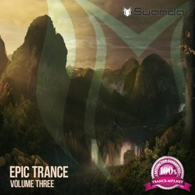Suanda True - Epic Trance, Vol. 3 (2018)