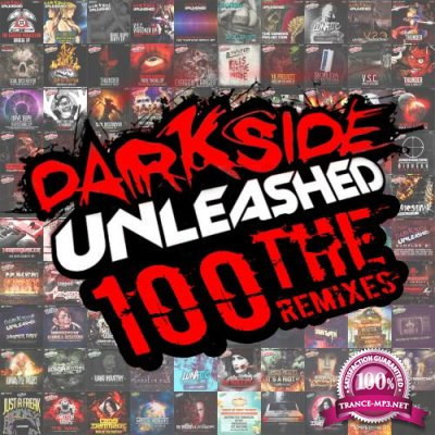 Darkside Unleashed 100: The Remixes (2018)