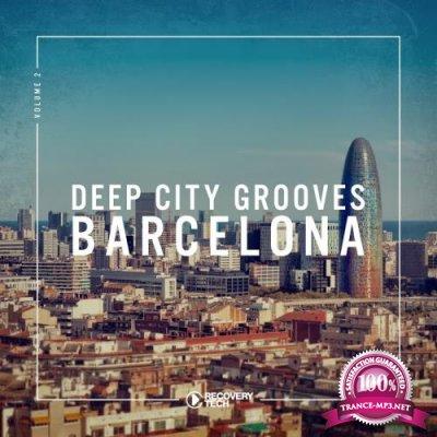 Deep City Grooves Barcelona, Vol. 2 (2018)