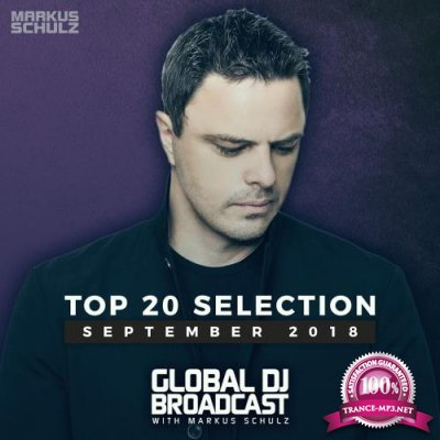 Markus Schulz - Global DJ Broadcast: Top 20 September 2018 (2018)