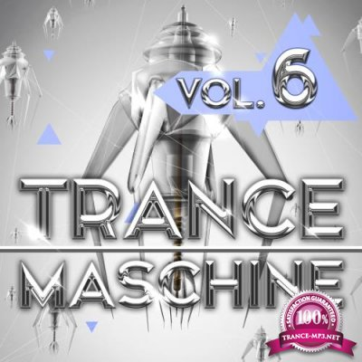 Trance Maschine, Vol. 6 (2018)