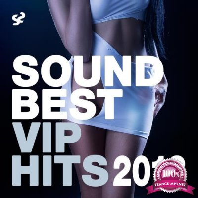 Sound Best VIP Hits 2018 (2018)