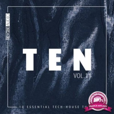 Ten 10 Essential Tunes Vol  11 (2018)