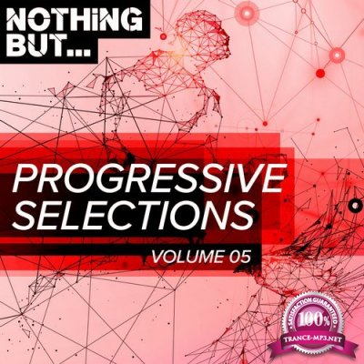 Nothing But... Progressive Selections, Vol. 05 (2018)