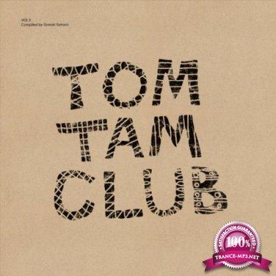 Tom Tam Club, Vol. 3 (Compiled by Tomoki Tamura) (2018)