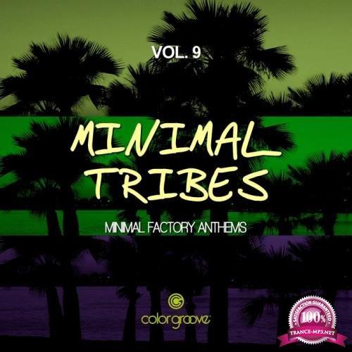 Minimal Tribes, Vol. 9 (Minimal Factory Anthems) (2018)