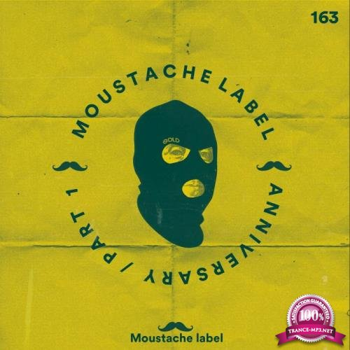 Moustache Label Anniversary 6 Years Part 1 (2018)