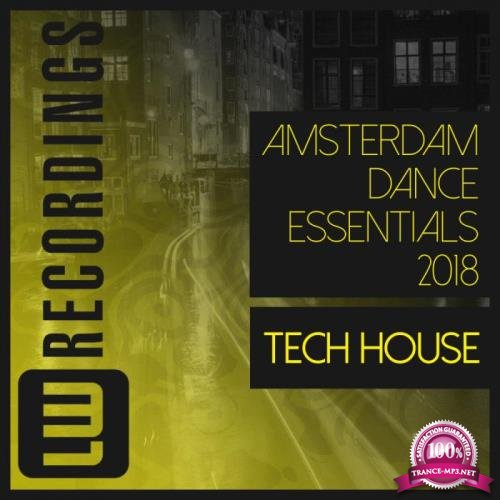 Amsterdam Dance Essentials 2018: Tech House (2018)