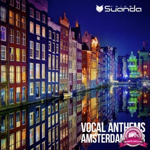 Suanda Voice - Vocal Anthems Amsterdam 2018 (2018)