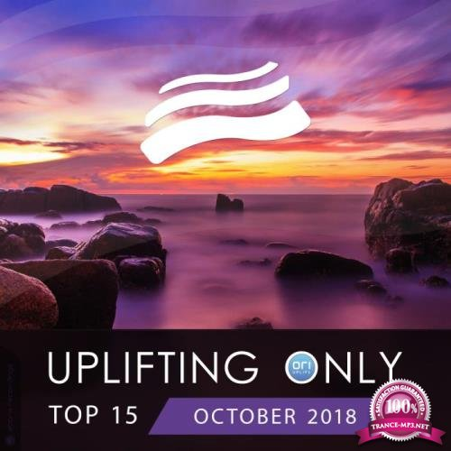 Uplifting Only Top 15: October 2018 (2018)