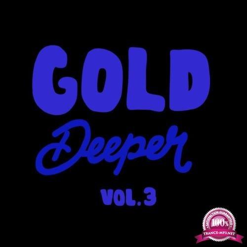 Gold Deeper, Vol. 3 (2018)