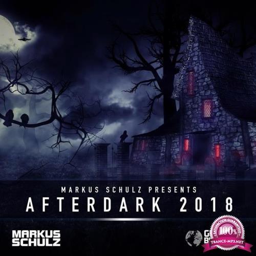 Markus Schulz - Global DJ Broadcast (2018-10-25) Afterdark 2018