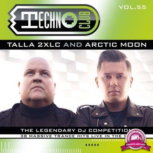 Techno Club Vol.55 - Mixed By Talla 2xlc & Arctic Moon (2018) Flac