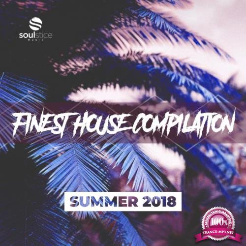 Finest House Compilation (Summer 2018) (2018)
