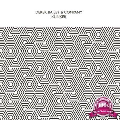 Derek Bailey & Company - Klinker (2018)