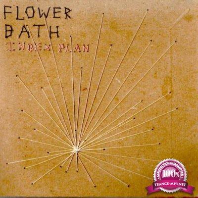 Flower Bath - Index Plan (2018)