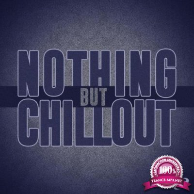 Nothing but Chillout, Vol. 04 (2018)