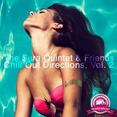 The Sura Quintet & Friends Chill Out Directions Vol 2 (2018)