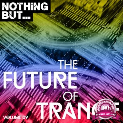 Nothing But... The Future Of Trance Vol 09 (2018)